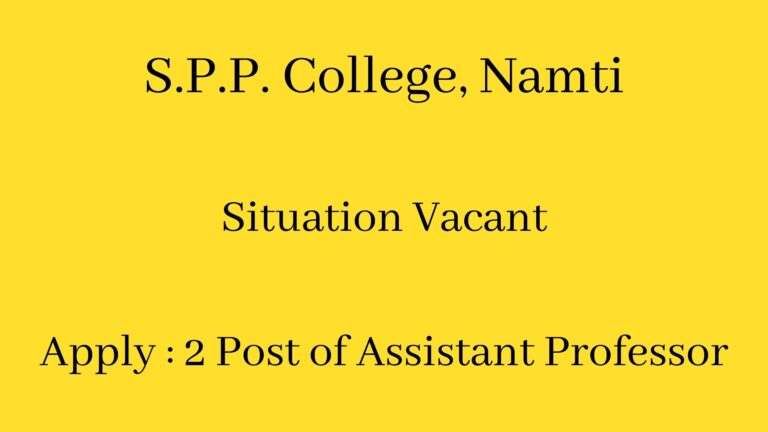 S.P.P. College, Namti, Situation Vacant, Apply for 2 Post of Assistant Professor